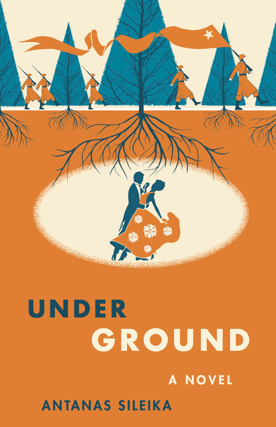 Underground, a novel by Antanas Sileika
